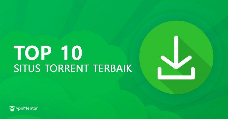 10 Situs Torrent Paling Populer (TIDAK DIBLOKIR) 2019