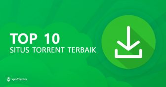 12 Situs Torrent Terbaik di Tahun Oktober 2021 | Yang Aman dan Bekerja