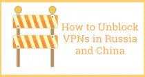 Bagaimana Menerobos Blokir VPN Di Rusia dan Cina