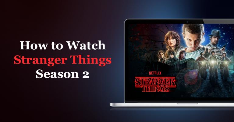Watch Stranger Things