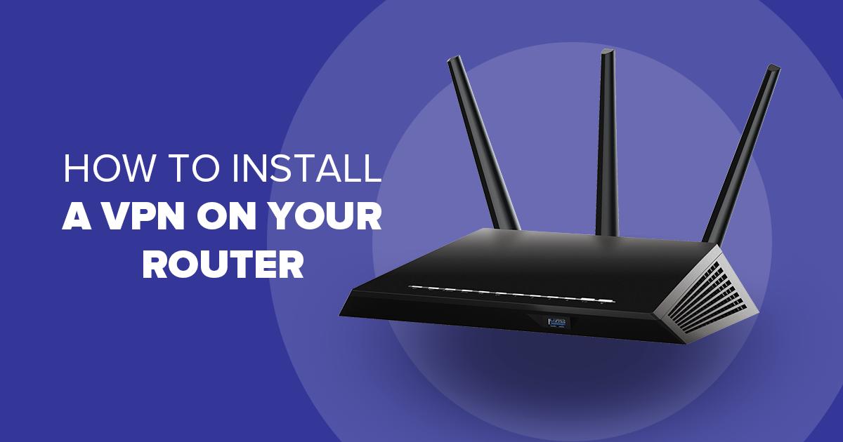 Cara Memasang VPN pada Router Anda
