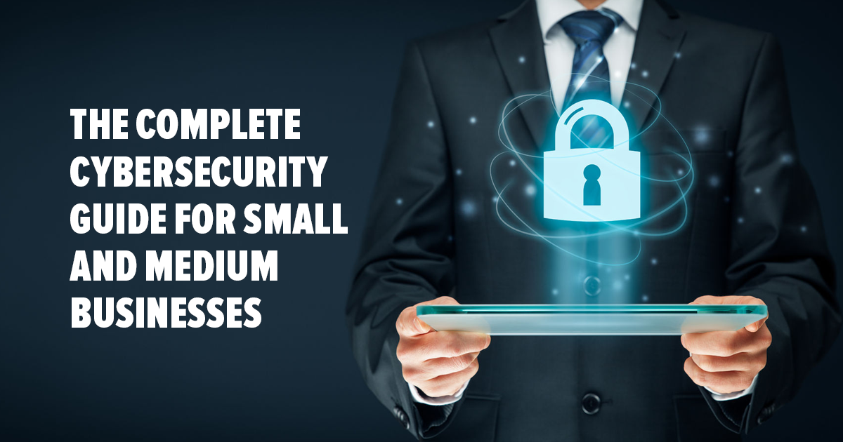 Pedoman Keamanan Siber Lengkap untuk Usaha Kecil dan Menengah – 2018