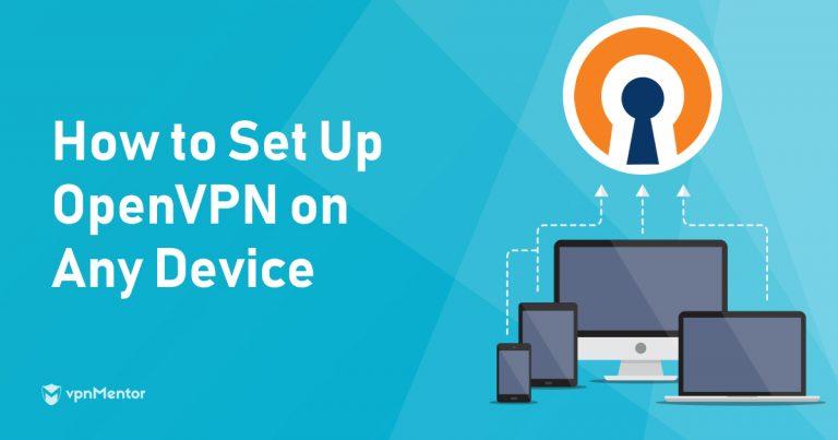 How to Set Up OpenVPN