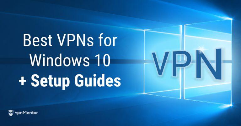 como configurar VPN no windows 10 e melhores VPNs para windows