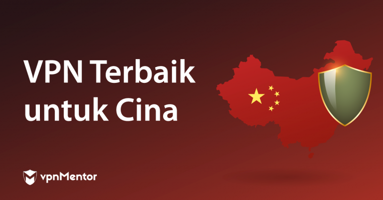 VPN Terbaik untuk Cina